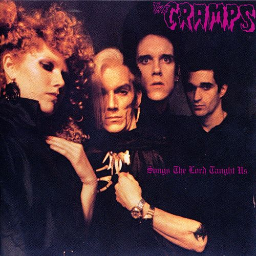 Songs The Lord Taught Us von The Cramps