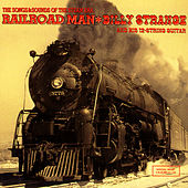 Railroad Man - The Songs & Sounds Of The Steam Era by Billy Strange