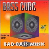Play & Download Bad Bass Music by Bass Cube | Napster
