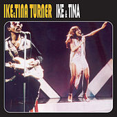 Ike & Tina by Ike and Tina Turner