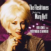For A Smile / Everywhere Is Nowhere (feat. Mary Huff) - Single by The Fleshtones