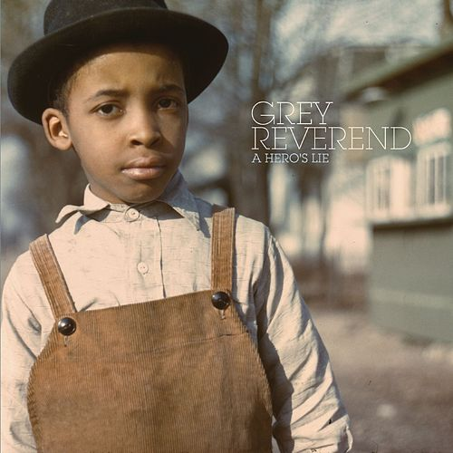 Play & Download A Hero's Lie by Grey Reverend | Napster