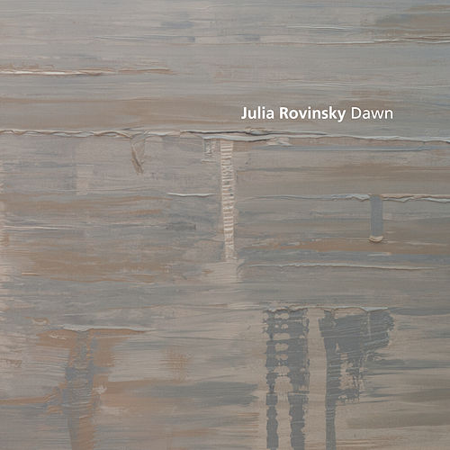 Play & Download Dawn by Julia Rovinsky | Napster