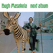 Play & Download Next Album by Hugh Masekela | Napster