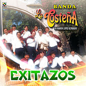 Play & Download Exitazos by Banda La Costeña | Napster