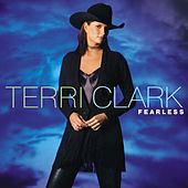 Play & Download Fearless by Terri Clark | Napster