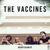 Melody Calling EP by The Vaccines
