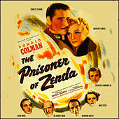 Play & Download The Prisoner Of Zenda (Music From The 1952 Motion Picture Soundtrack) by Alfred Newman | Napster