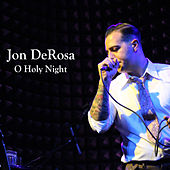 Play & Download O Holy Night by Jon DeRosa | Napster