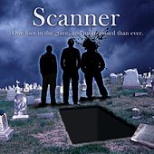 Play & Download One Foot in the Grave and More Pissed Than Ever. by Scanner | Napster