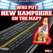 Play & Download Who Put New Hampshire On the Map? Vol. 1 (Quiet Akillez Presents... ) by Various Artists | Napster
