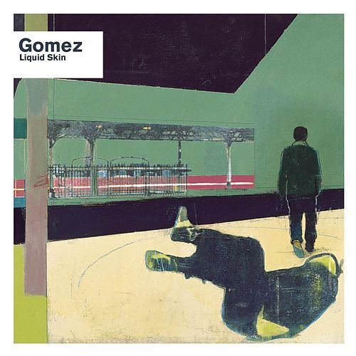 Play & Download Liquid Skin by Gomez | Napster