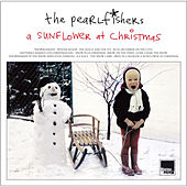 Play & Download A Sunflower At Christmas (Expanded Edition) by The Pearlfishers | Napster