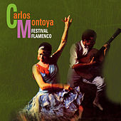 Play & Download Festival Flamenco by Carlos Montoya | Napster