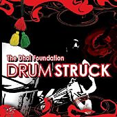 Play & Download Drum Struck by Dhol Foundation | Napster