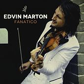 Play & Download Fanatico by Edvin Marton | Napster