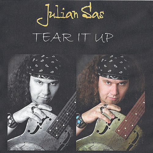 Play & Download Tear It Up by Julian Sas | Napster