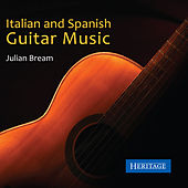 Italian and Spanish Guitar Music by Julian Bream