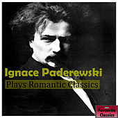 Ignace Paderewski Plays Romantic Classics by Ignace Paderewski