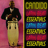 Play & Download Latin Beat Essentials by Candido | Napster