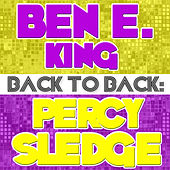 Play & Download Back To Back: Ben E. King & Percy Sledge by Various Artists | Napster