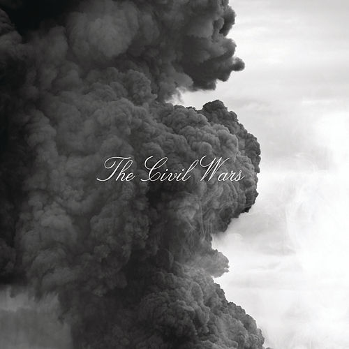 Play & Download The Civil Wars by The Civil Wars | Napster
