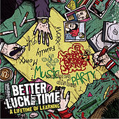 Play & Download A Lifetime Of Learning by Better Luck Next Time | Napster