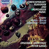 Contemporary Rumanian and Hungarian Music by Ensemble Anonymus