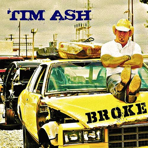 Play & Download Broke - Single by Tim Ash | Napster
