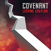 Play & Download Leaving Babylon by Covenant | Napster