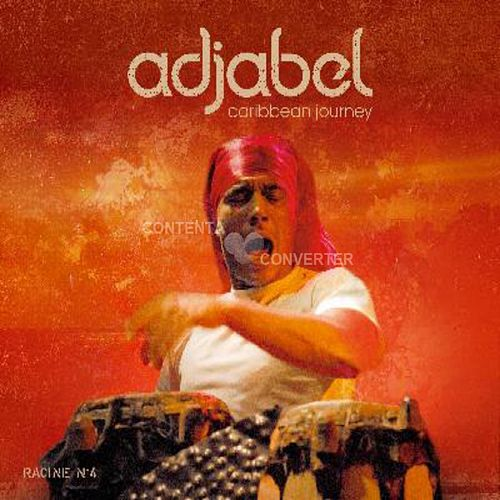 Play & Download Caribbean journey racine 4 by Adjabel | Napster
