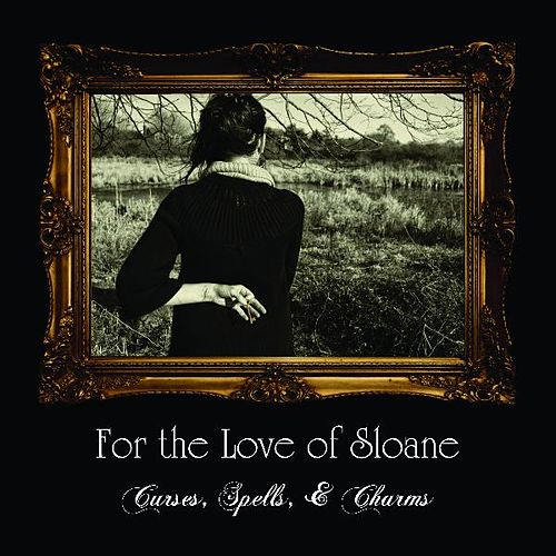Play & Download Curses, Spells, & Charms by For the Love of Sloane | Napster