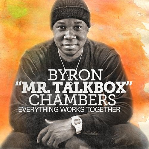 Play & Download Everything Works Together (feat. Beckah Shae) by Byron Chambers | Napster