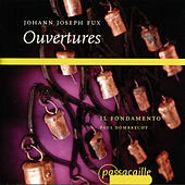 Play & Download Ouvertures by Il Fondamento | Napster