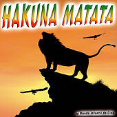 Hakuna Matata - Single by Banda Infantil de Cine
