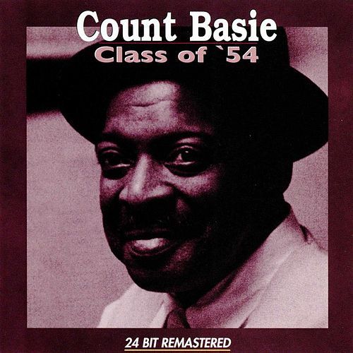 Play & Download Class of '54 by Count Basie | Napster
