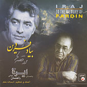 Play & Download Be Yade Fardin - Iranian Traditional Music 26 by Iraj | Napster