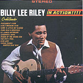 Play & Download Billy Lee Riley - In Action! by Billy Lee Riley | Napster