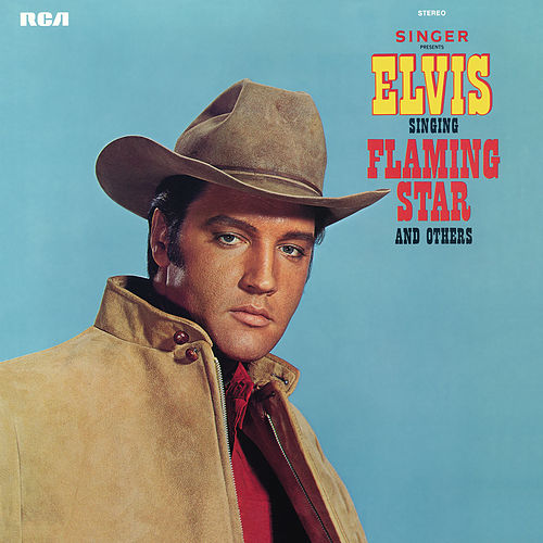 Play & Download Elvis Sings Flaming Star by Elvis Presley | Napster