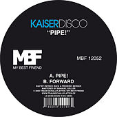 Play & Download Pipe! by Kaiserdisco   Napster