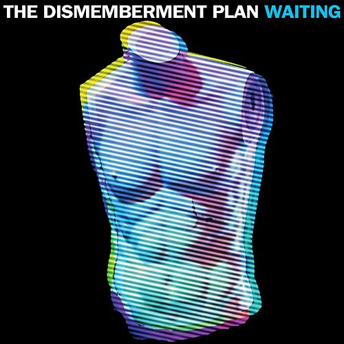 Waiting by The Dismemberment Plan
