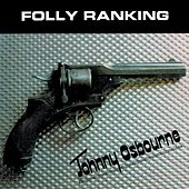 Play & Download Folly Ranking by Johnny Osbourne | Napster