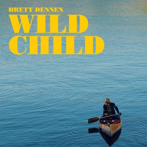 Wild Child by Brett Dennen
