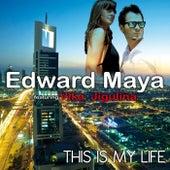 This Is My Life by Edward Maya