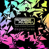 Play & Download Departures by Robbie Rivera | Napster