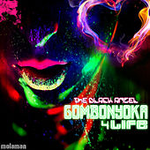 Play & Download Gombonyoka 4 Life - EP by Black Angel | Napster