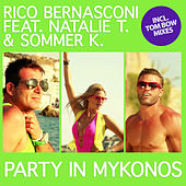 Play & Download Party in Mykonos by Rico Bernasconi | Napster