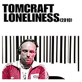 Loneliness 2010 by Tomcraft