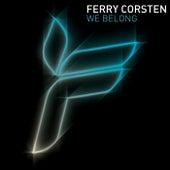 We Belong by Ferry Corsten