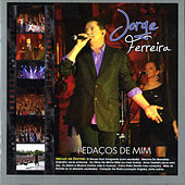 Play & Download Pedacos de Mim by Jorge Ferreira | Napster